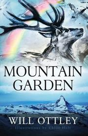 MOUNTAIN GARDEN by Will Ottley