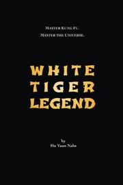 White Tiger Legend by Hu Yuan Nabe