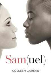 SAM(UEL) by Colleen Gareau