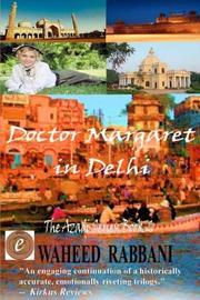 Doctor Margaret In Delhi by Waheed Rabbani