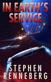 In Earth's Service by Stephen Renneberg