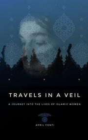 Travels in a Veil by April Fonti