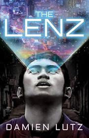 THE LENZ by Damien Lutz