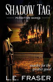SHADOW TAG, PERDITION GAMES by L.E. Fraser