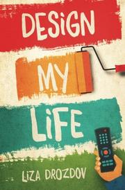 Design My Life by Liza Drozdov