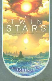 THE TWIN STARS by Bridgette Dutta Portman