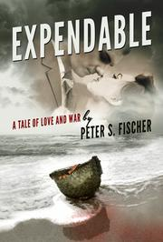 Expendable by Peter S. Fischer