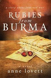 RUBIES FROM BURMA by Anne Lovett