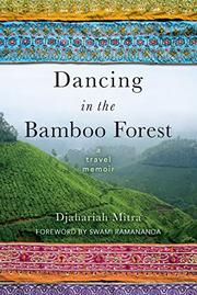 DANCING IN THE BAMBOO FOREST by Djahariah Mitra