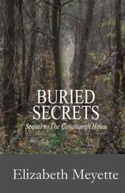 BURIED SECRETS by Elizabeth Meyette