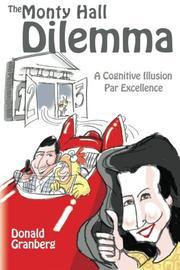The Monty Hall Dilemma by Donald Granberg