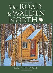 The Road to Walden North by Sheila Post