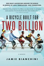 A Bicycle Built for Two Billion by Jamie Bianchini