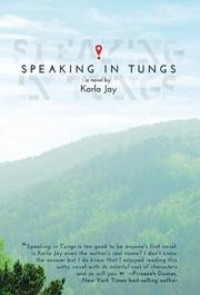 Speaking in Tungs by Karla Jay