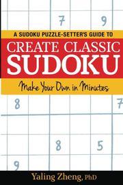 CREATE CLASSIC SUDOKU by Yaling Zheng