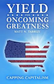 Yield for Oncoming Greatness by Matt N. Tabrizi