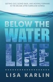 Below the Water Line by Lisa  Karlin