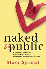 NAKED IN PUBLIC by Staci Sprout
