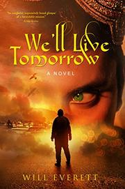We'll Live Tomorrow by Will Everett