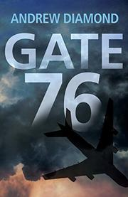 GATE 76 by Andrew Diamond
