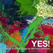 Yes! by Michael Robbins