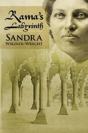 Rama's Labyrinth by Sandra Wagner-Wright