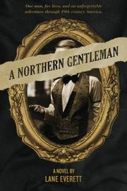 A Northern Gentleman by Lane Everett