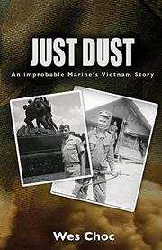JUST DUST by Wes Choc