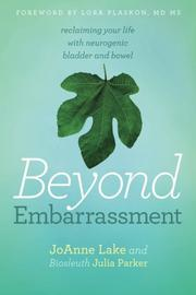 Beyond Embarrassment by JoAnne Lake