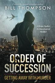 Order of Succession by Bill Thompson