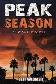 Peak Season by Jeff Widmer