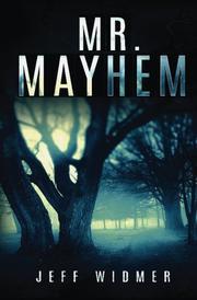 Mr. Mayhem by Jeff Widmer