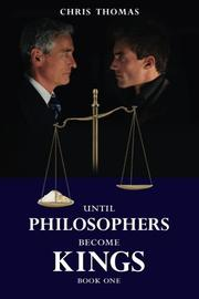 Until Philosophers Become Kings by Chris Thomas
