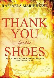 Thank You For the Shoes by Raffaela Marie Rizzo