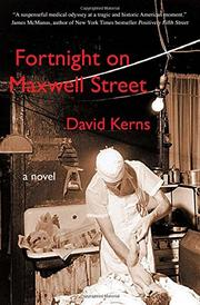 FORTNIGHT ON MAXWELL STREET by David Kerns