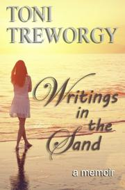Writings in the Sand by Toni Treworgy