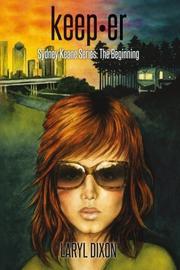 Keeper by Laryl Dixon