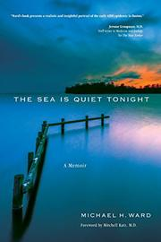 The Sea Is Quiet Tonight by Michael H. Ward