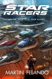 Star Racers by Martin Felando