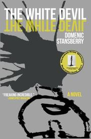 The White Devil by Domenic Stansberry