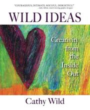 WILD IDEAS by Cathy Wild