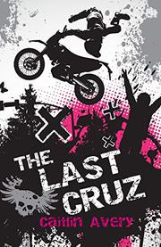 The Last Cruz by Caitlin Avery