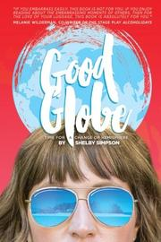 Good Globe by Shelby Simpson