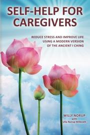 Self-Help for Caregivers by Willy Norup