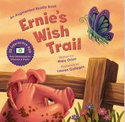 ERNIE'S WISH TRAIL by Maia Orion