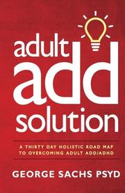 ADULT ADD SOLUTION by George Sachs