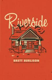 Riverside by Brett Burlison
