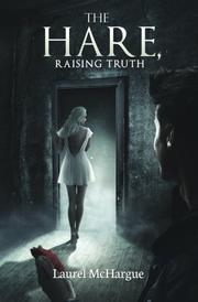 THE HARE, RAISING TRUTH Cover