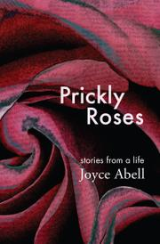 PRICKLY ROSES by Joyce Abell