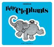 ELEFANTITOS / LITTLE ELEPHANTS by Susie Jaramillo